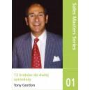 """Sales Maters Series 01 Tony Gordon """"13 kroków do dużej sprzedaży"""""""