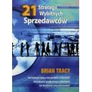 """Brian Tracy """"21 strategii wybitnych sprzedawców"""
